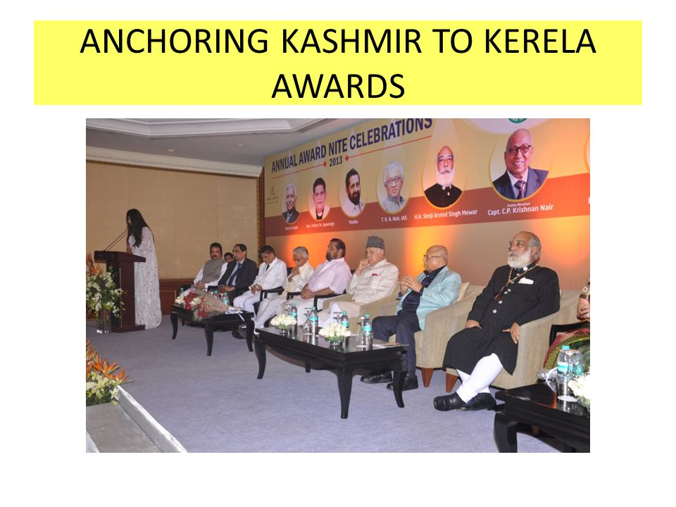 ANCHORING KASHMIR TO KERELA AWARDS
