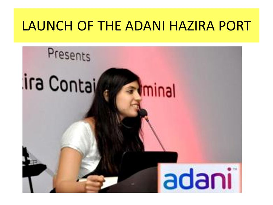LAUNCH OF THE ADANI HAZIRA PORT