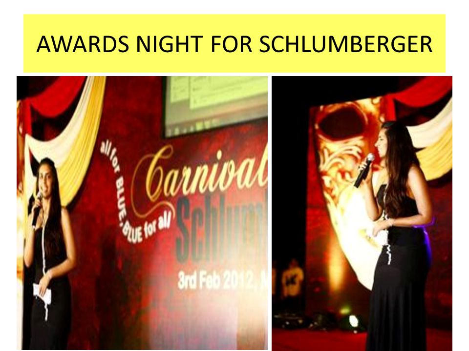 AWARDS NIGHT FOR SCHLUMBERGER