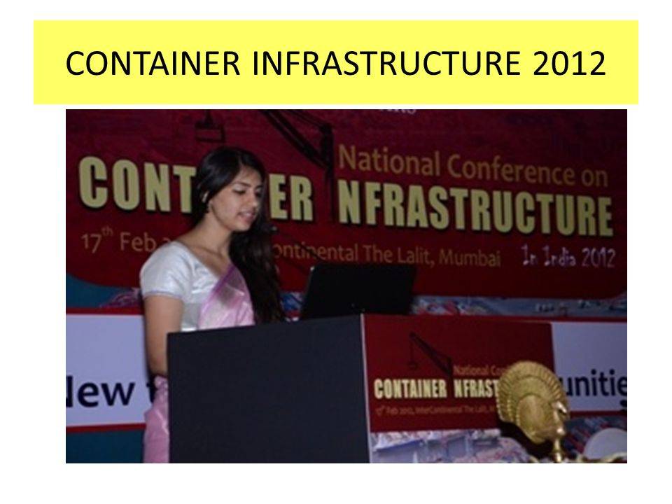CONTAINER INFRASTRUCTURE 2012