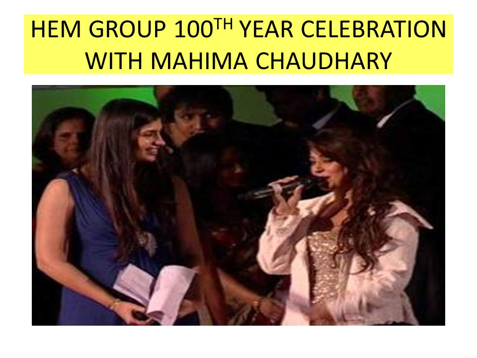 HEM GROUP 100TH YEAR CELEBRATION WITH MAHIMA CHAUDHARY