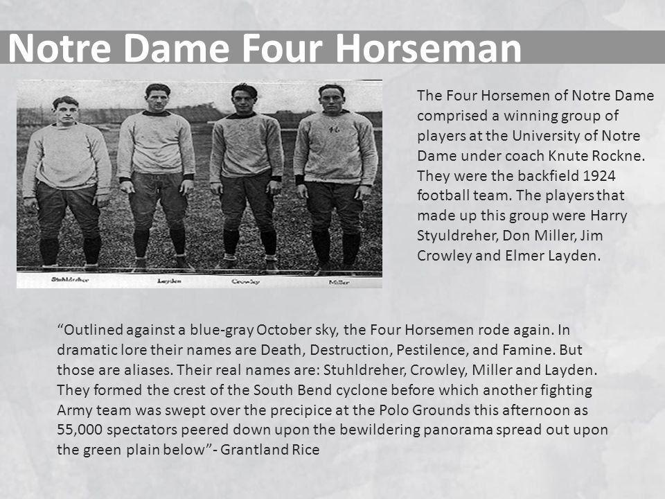 Notre Dame Four Horseman