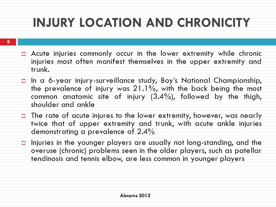 INJURY LOCATION AND CHRONICITY