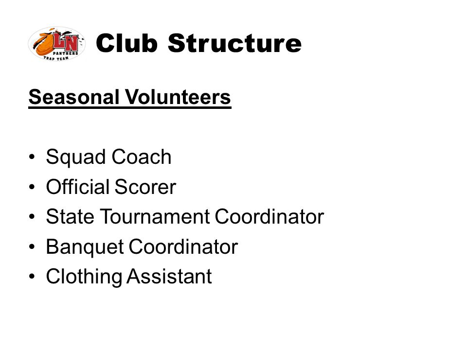 Club Structure Seasonal Volunteers Squad Coach Official Scorer