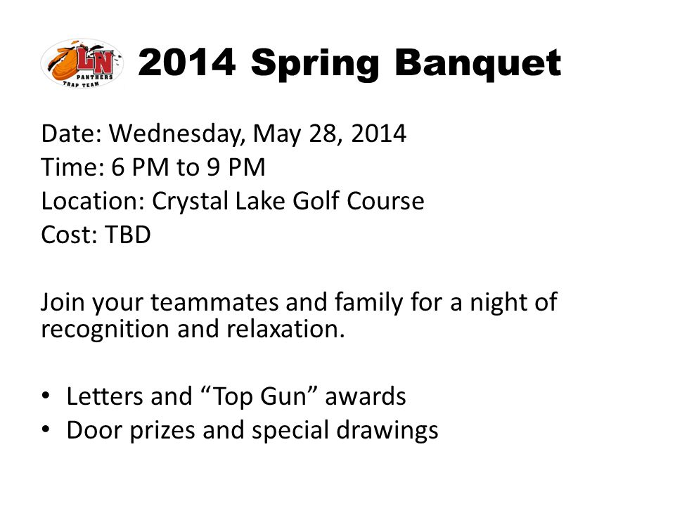 2014 Spring Banquet Date: Wednesday, May 28, 2014 Time: 6 PM to 9 PM