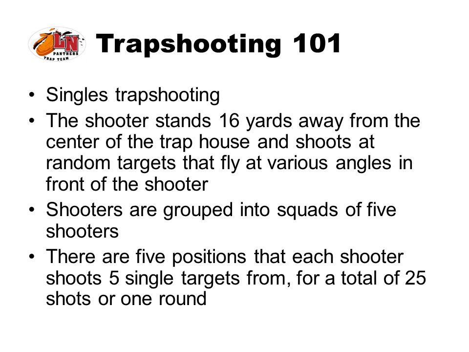 Trapshooting 101 Singles trapshooting