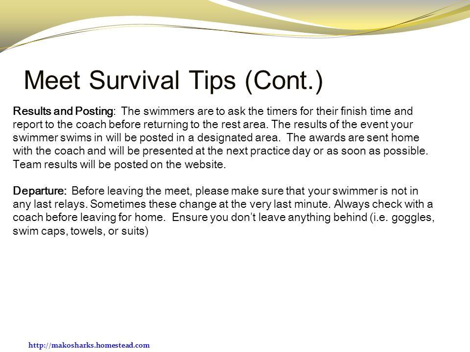 Meet Survival Tips (Cont.)