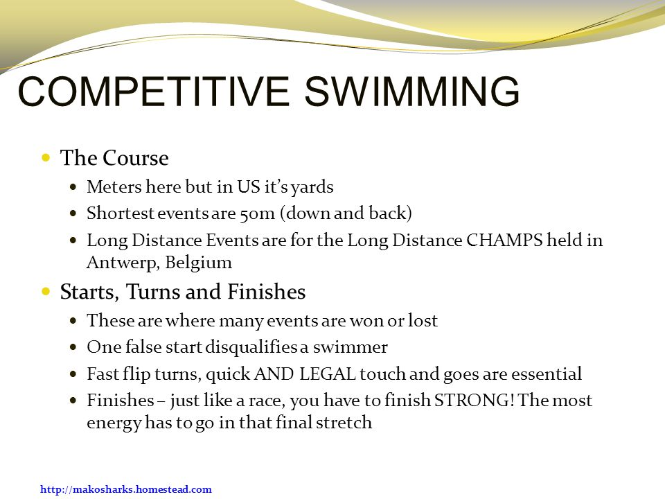 COMPETITIVE SWIMMING The Course Starts, Turns and Finishes