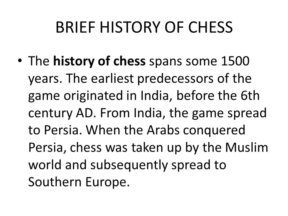 BRIEF HISTORY OF CHESS