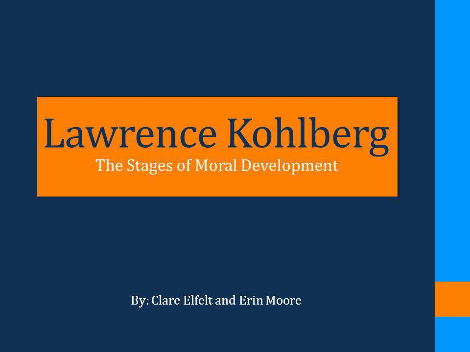 The Stages of Moral Development