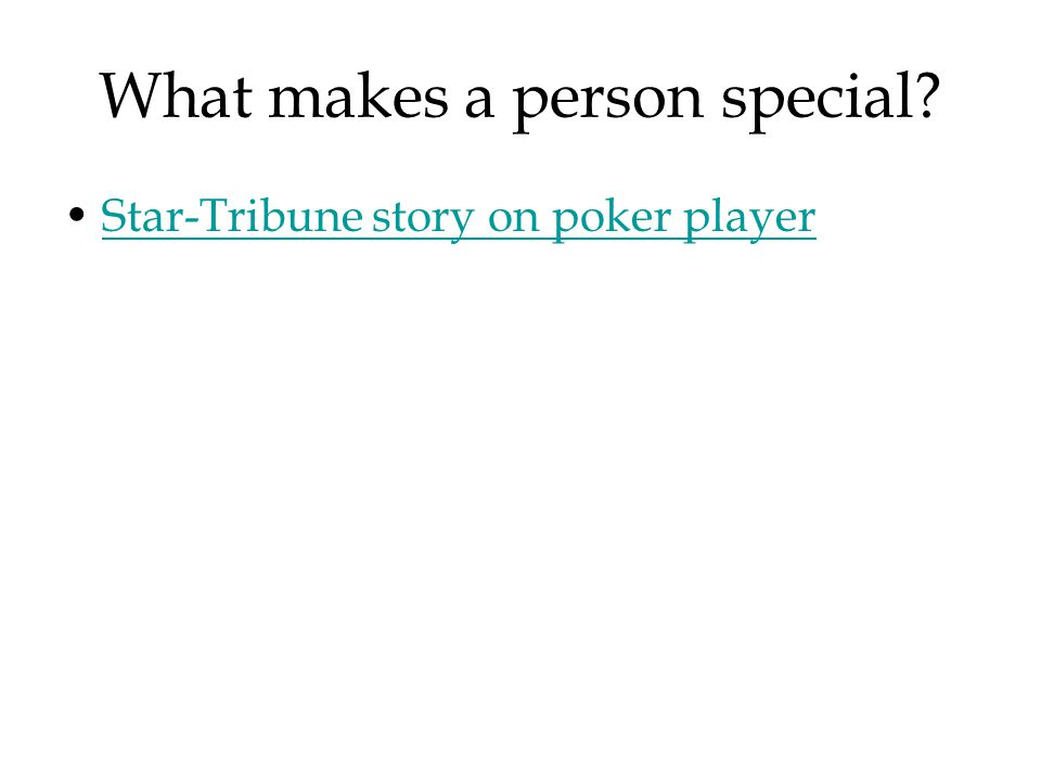 What makes a person special