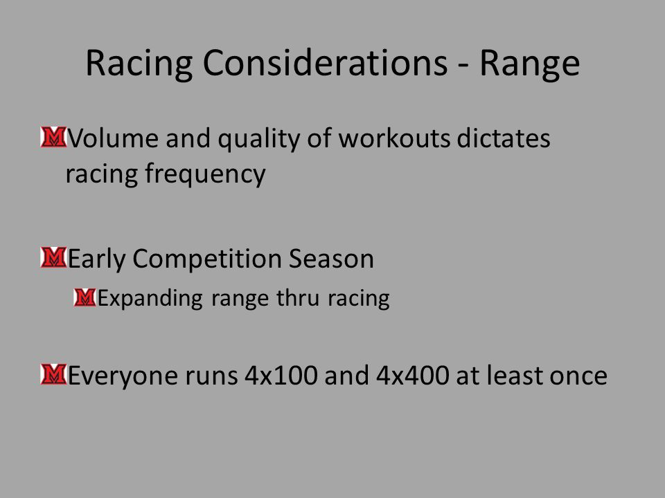 Racing Considerations - Range