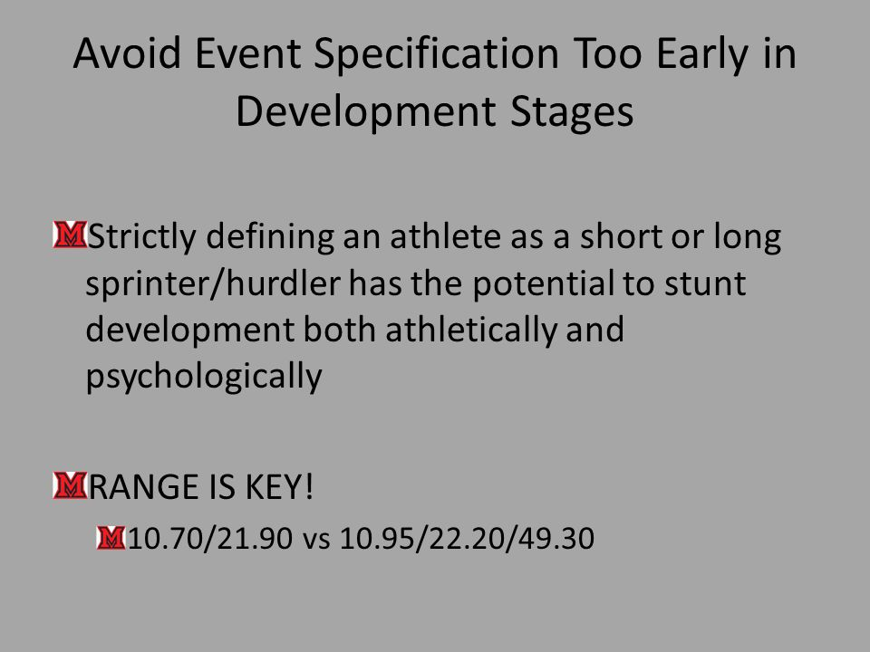 Avoid Event Specification Too Early in Development Stages