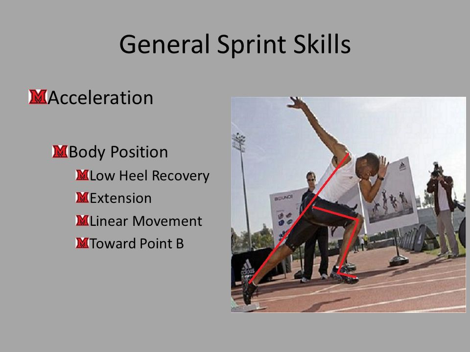 General Sprint Skills Acceleration Body Position Low Heel Recovery