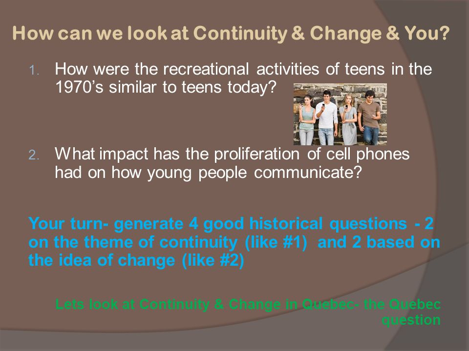 How can we look at Continuity & Change & You