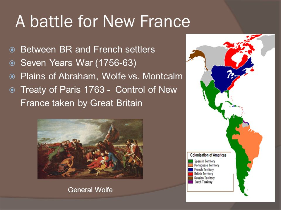 A battle for New France Between BR and French settlers