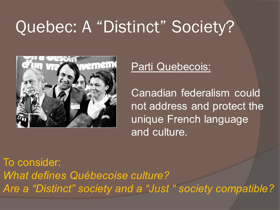 Quebec: A Distinct Society