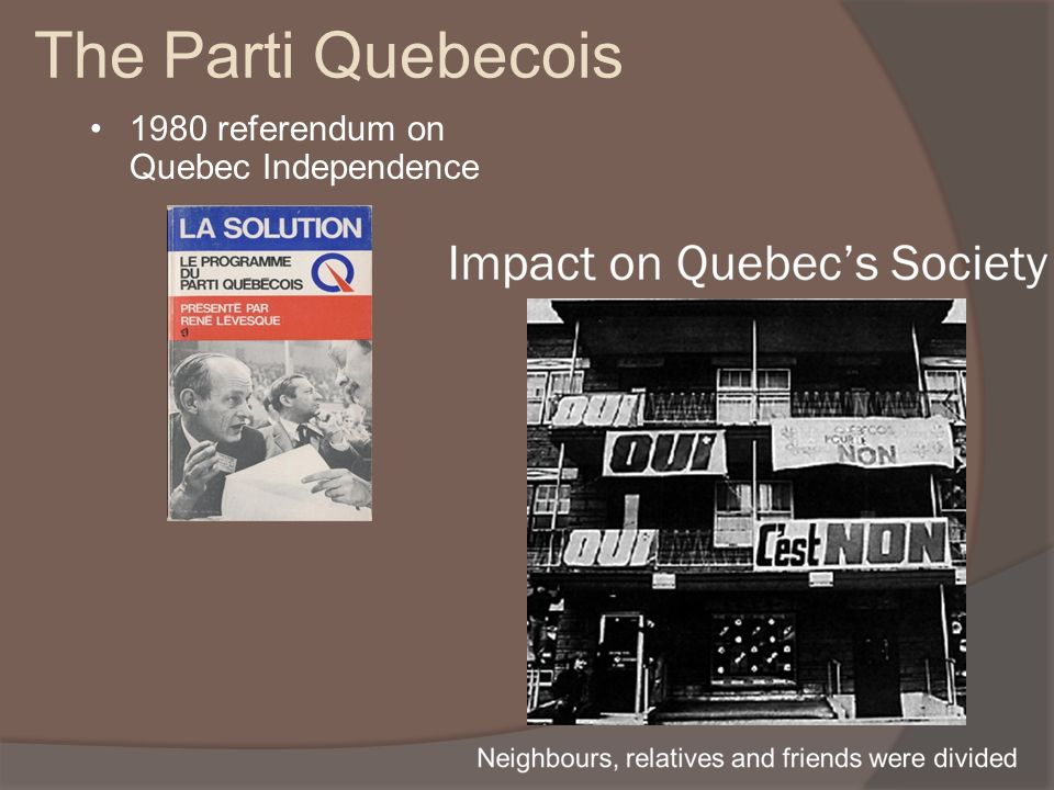 The Parti Quebecois 1980 referendum on Quebec Independence
