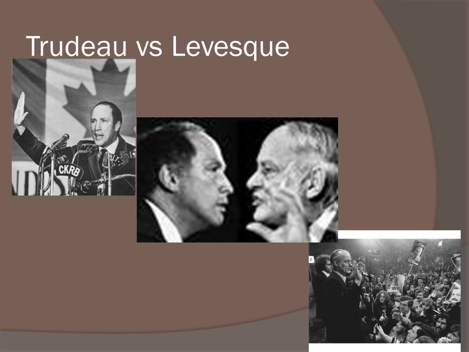 Trudeau vs Levesque