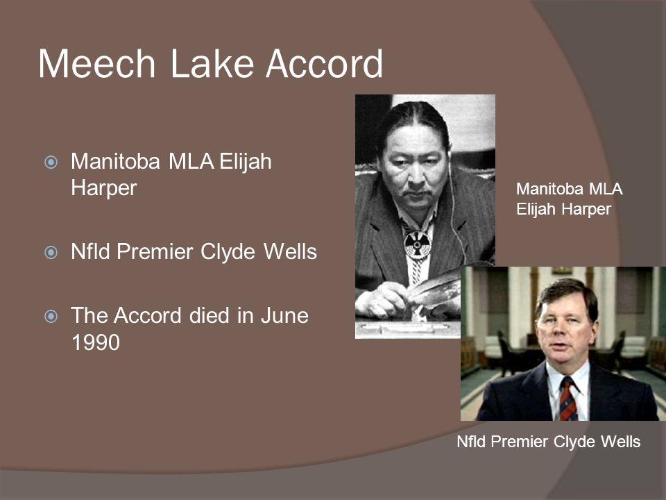 Meech Lake Accord Manitoba MLA Elijah Harper Nfld Premier Clyde Wells