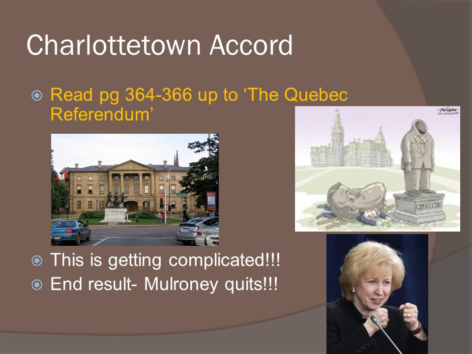 Charlottetown Accord Read pg up to 'The Quebec Referendum'