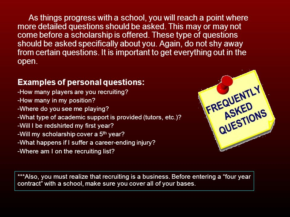 Examples of personal questions: