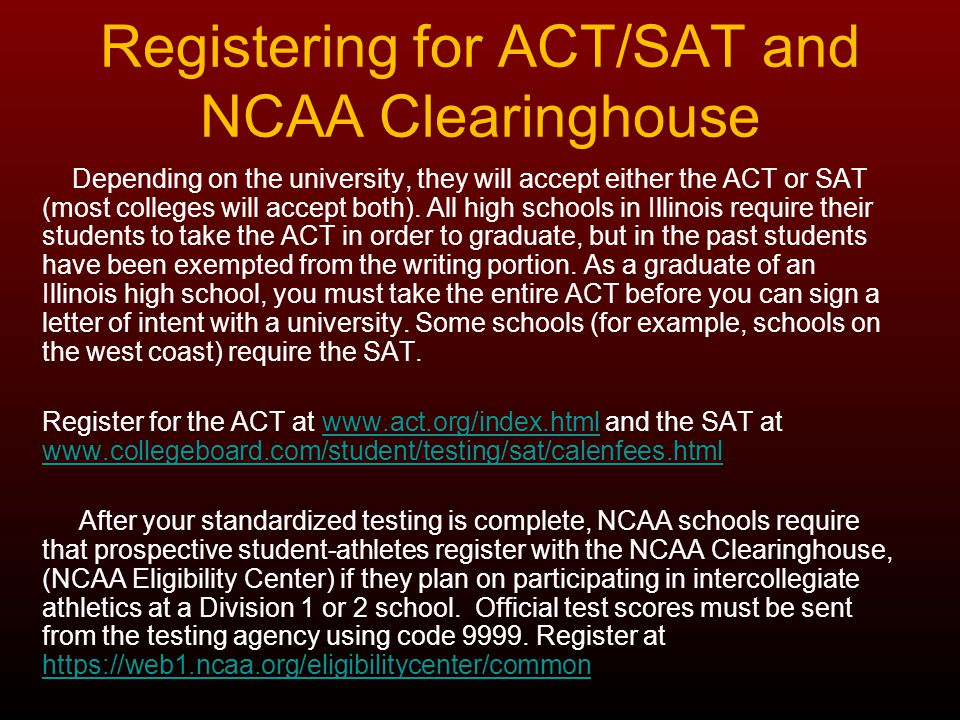 Registering for ACT/SAT and NCAA Clearinghouse