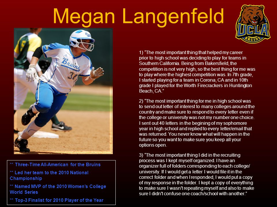 Megan Langenfeld 1) The most important thing that helped my career