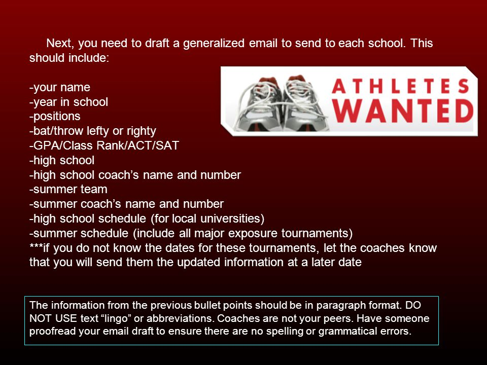 Next, you need to draft a generalized  to send to each school