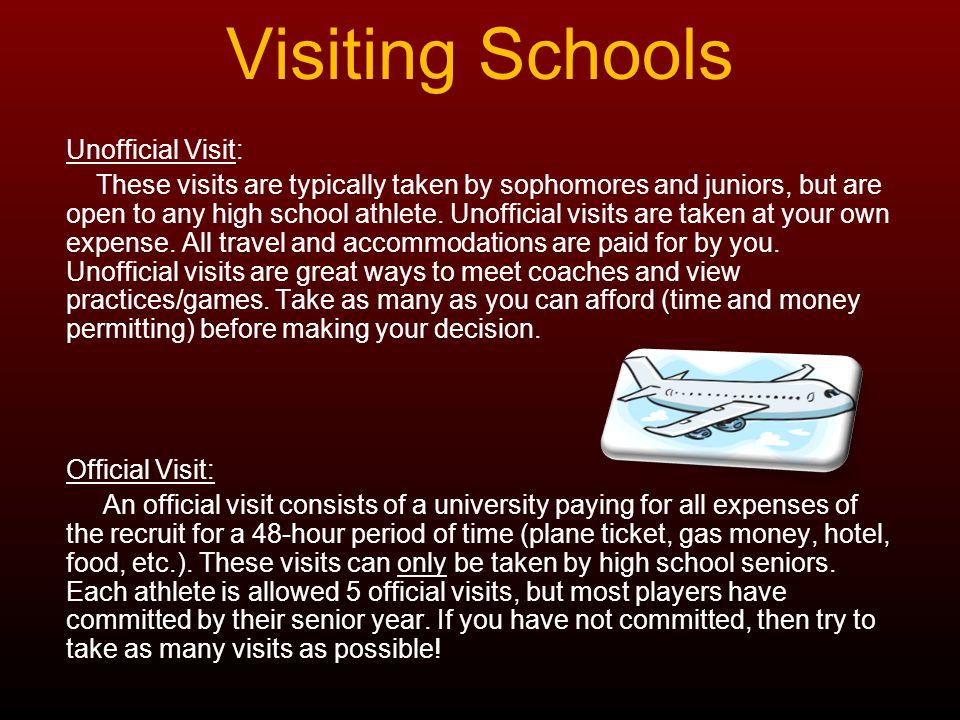 Visiting Schools Unofficial Visit: