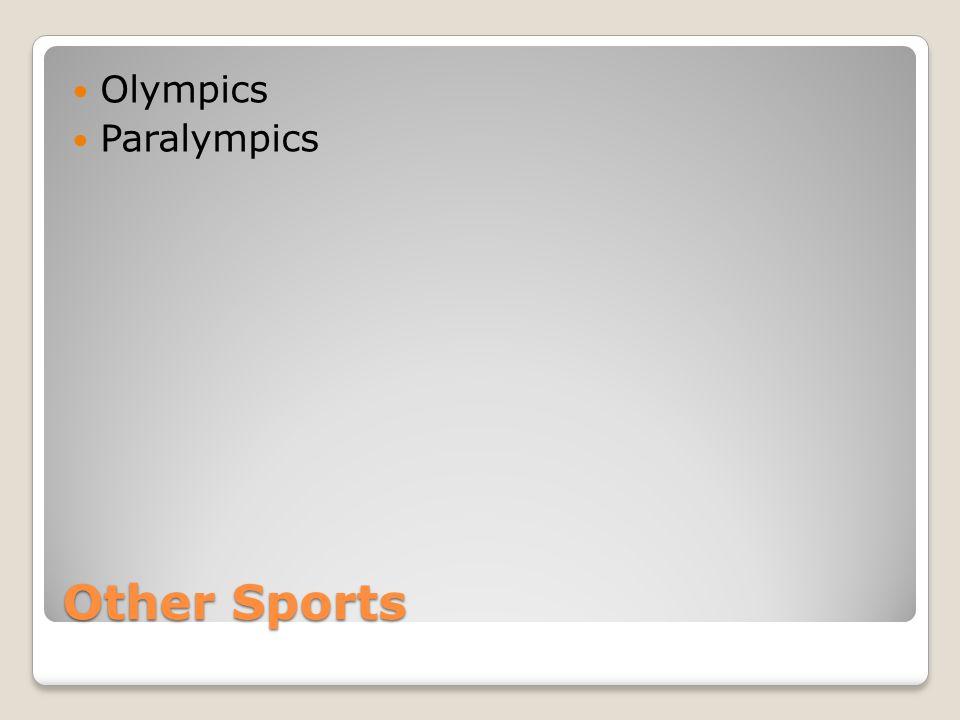 Olympics Paralympics Other Sports