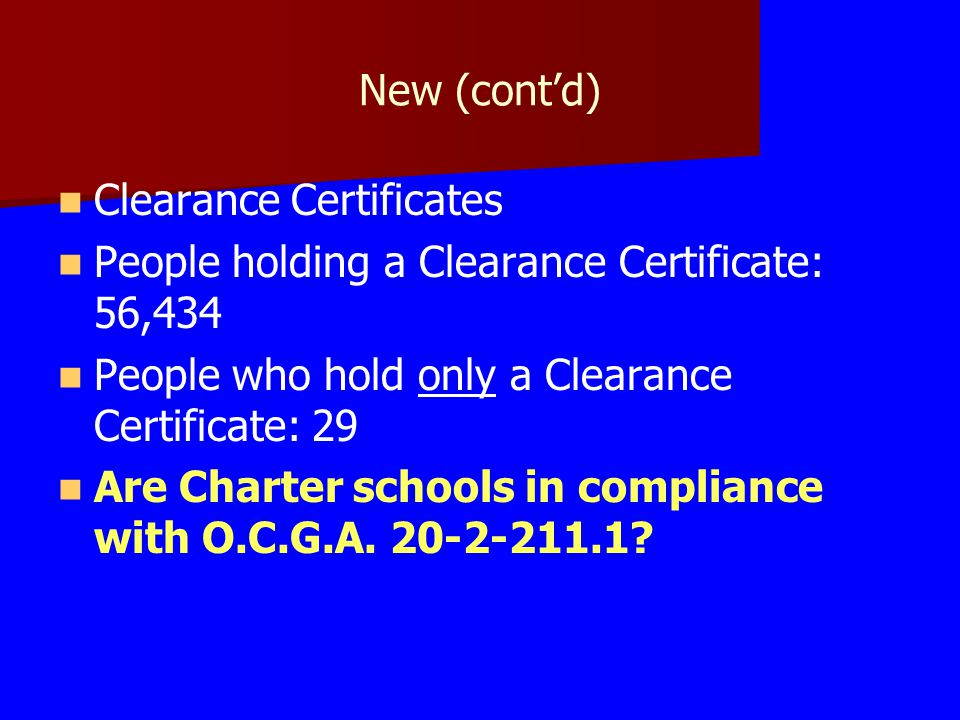 New (cont'd) Clearance Certificates. People holding a Clearance Certificate: 56,434. People who hold only a Clearance Certificate: 29.