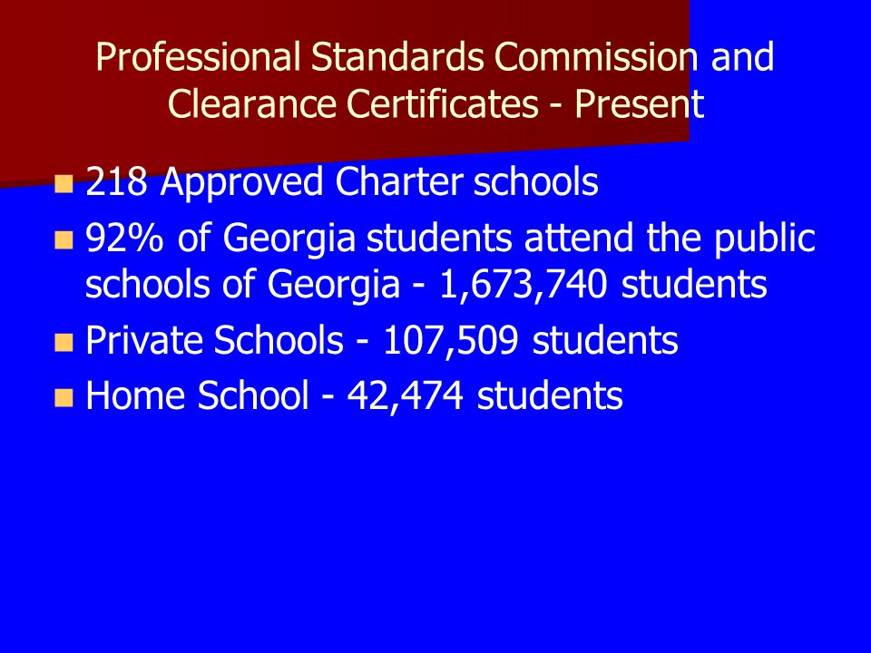Professional Standards Commission and Clearance Certificates - Present