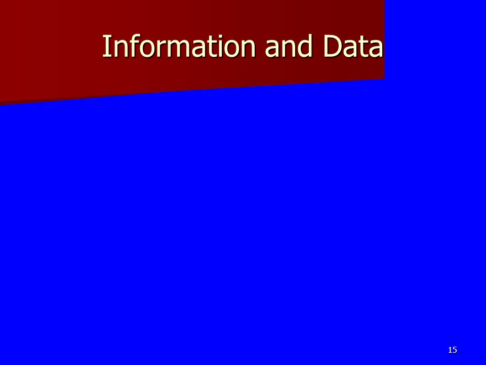 Information and Data