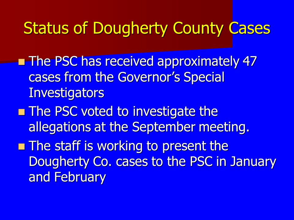 Status of Dougherty County Cases