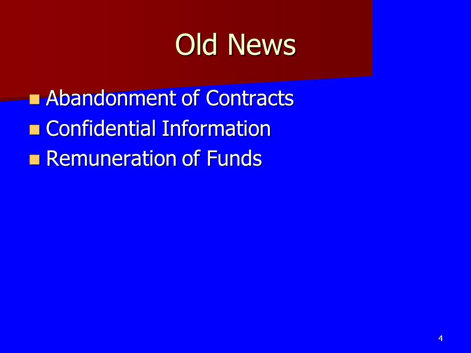 Old News Abandonment of Contracts Confidential Information
