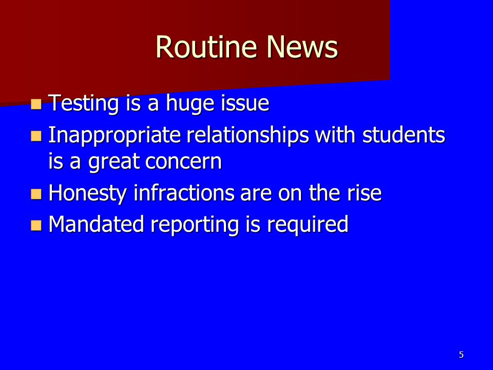 Routine News Testing is a huge issue