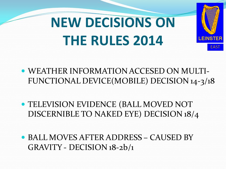 NEW DECISIONS ON THE RULES 2014