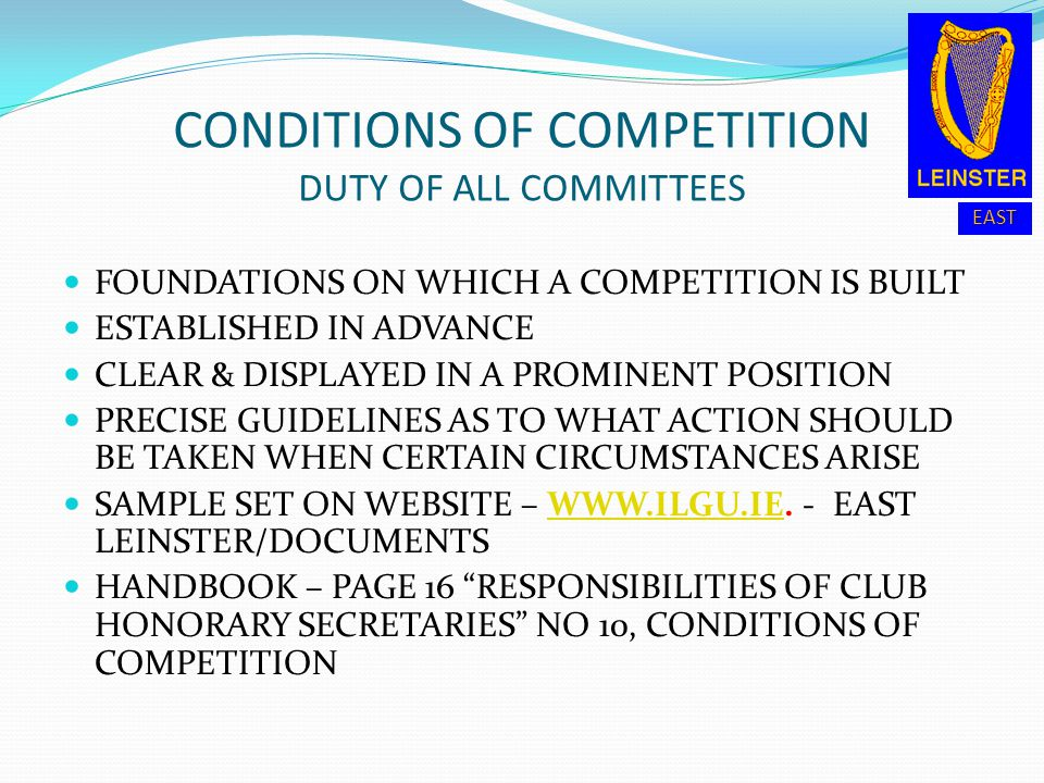 CONDITIONS OF COMPETITION DUTY OF ALL COMMITTEES
