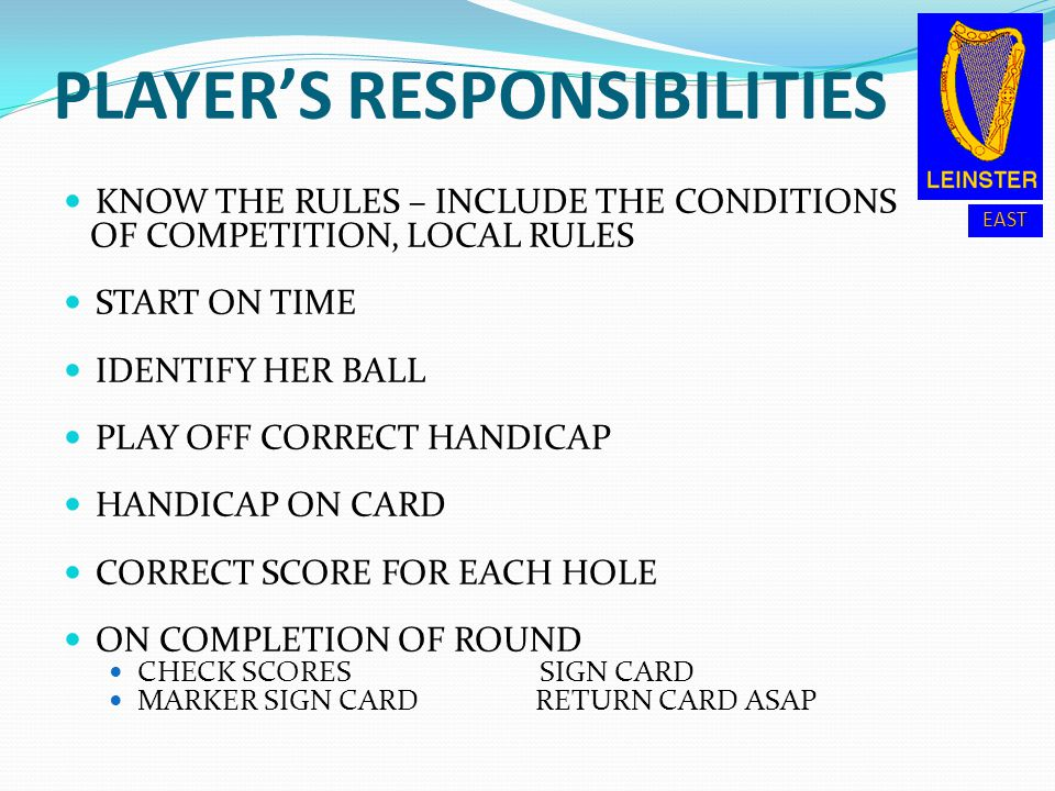 PLAYER'S RESPONSIBILITIES