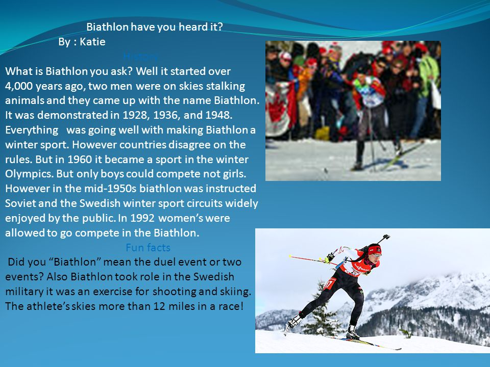 Biathlon have you heard it