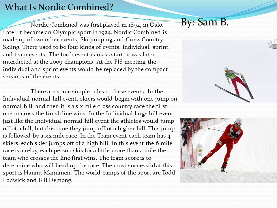 By: Sam B. What Is Nordic Combined