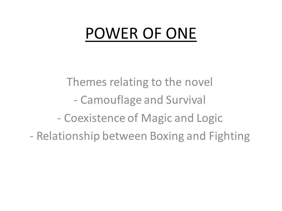 POWER OF ONE Themes relating to the novel - Camouflage and Survival