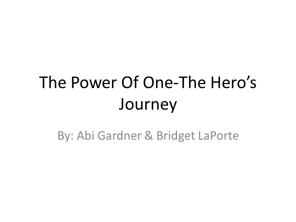 The Power Of One-The Hero's Journey