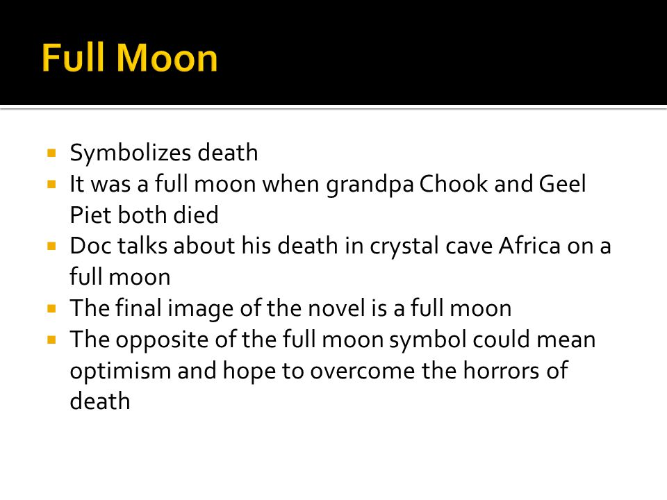 Full Moon Symbolizes death