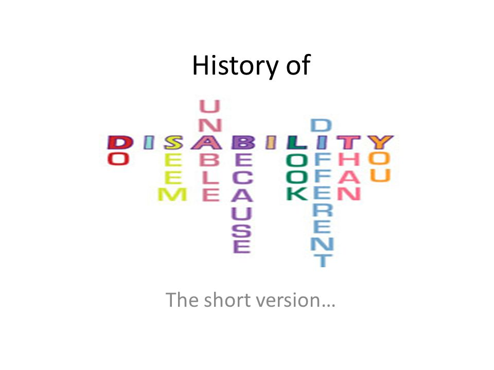 History of The short version…