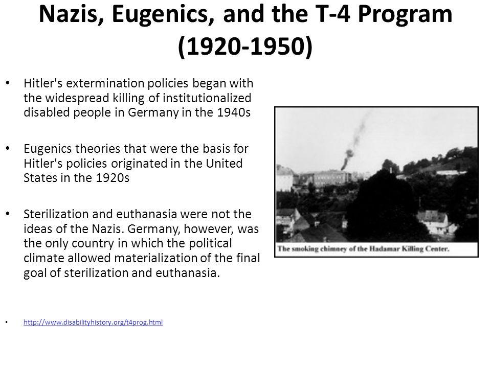 Nazis, Eugenics, and the T-4 Program (1920-1950)