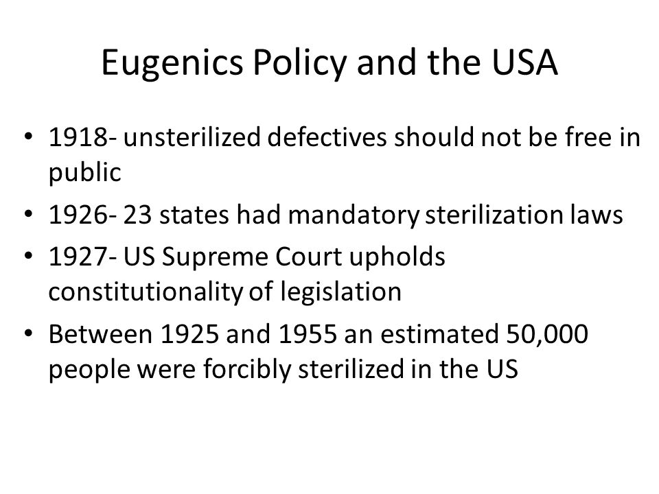 Eugenics Policy and the USA