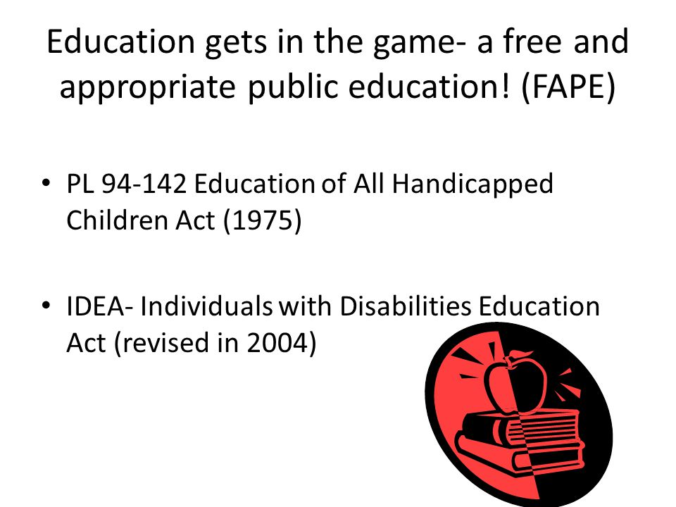 Education gets in the game- a free and appropriate public education