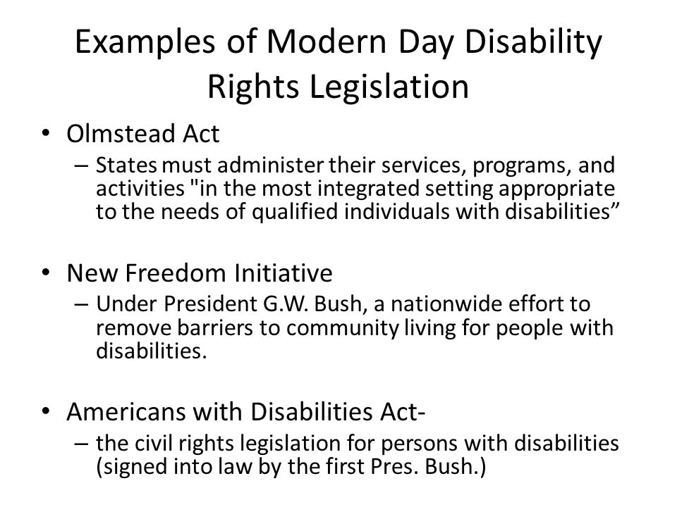 Examples of Modern Day Disability Rights Legislation